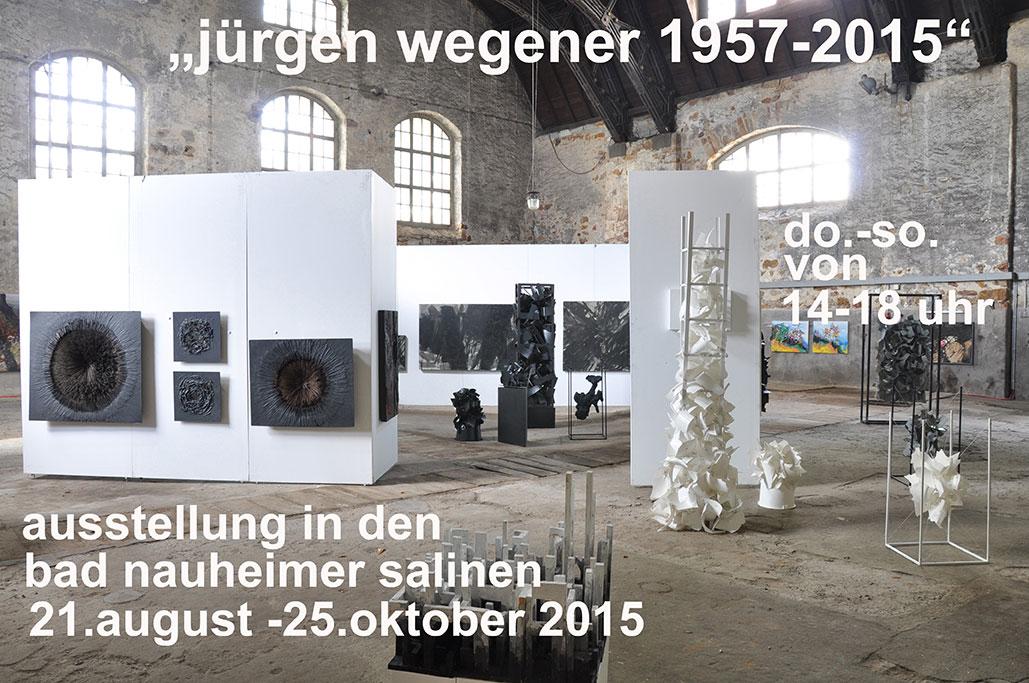 Ausstellung Jürgen Wegener 1957 bis 2015